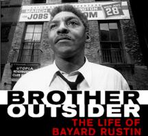 bayardrustin-brotheroutsider